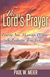 img - for The Lord's Prayer: Finding New Meanings Within the Language Jesus Spoke book / textbook / text book