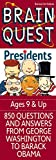 img - for Brain Quest Presidents book / textbook / text book