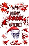 img - for Happy Holidays: Horror Anthology book / textbook / text book