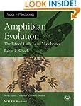 Amphibian Evolution: The Life of Earl...