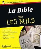echange, troc Eric Denimal - La Bible pour les Nuls
