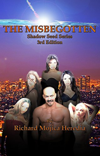 Book: The Misbegotten (The Shadow Seed Series) by Richard M. Heredia