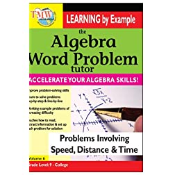 Algebra Word Problem: Problems Involving Speed, Distance, and Time