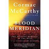 Blood Meridian: Or the Evening Redness in the West (Vintage International) ~ Cormac McCarthy
