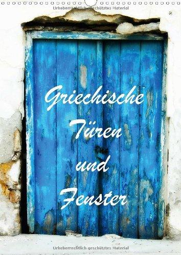 Griechische Türen und Fenster (Wandkalender 2014 DIN A3 hoch)