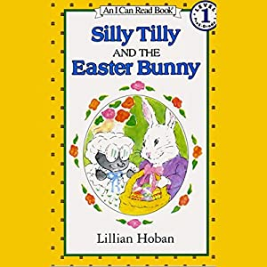 Silly Tilly and the Easter Bunny Audiobook