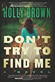 img - for Don't Try To Find Me: A Novel book / textbook / text book