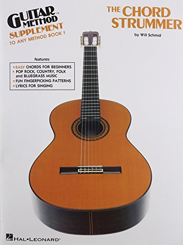 CHORD STRUMMER  THE          GUITAR METHOD SUPPLEMENT TO  ANY METHOD BOOK 1