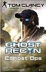 Ghost Recon, tome 2 : Combat Ops par Michaels