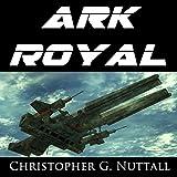 Ark Royal (Unabridged)