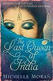 The Last Queen Of India
