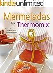 Mermeladas con thermomix (El Rinc�n D...
