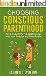 Choosing Conscious Parenthood: Have a...