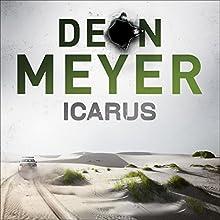 Icarus: Benny Griessel, Book 5 | Livre audio Auteur(s) : Deon Meyer Narrateur(s) : Saul Reichlin