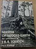 Master of Middle-Earth: The Achievement of J. R. R. Tolkien (0500010951) by Paul H. Kocher
