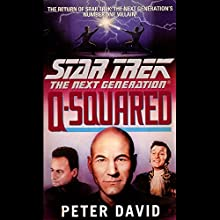 Star Trek, The Next Generation: Q-Squared (Adapted) Audiobook by Peter David Narrated by John de Lancie