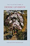 The Collected Poems of Denise Levertov 1st (first) by Levertov, Denise (2013) Hardcover