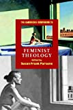 img - for The Cambridge Companion to Feminist Theology (Cambridge Companions to Religion) book / textbook / text book