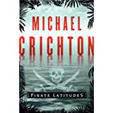 Pirate Latitudesby Michael Crichton