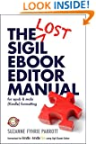 The Lost Sigil eBook Editor Manual for epub and mobi (Kindle) formatting (v.5.3)