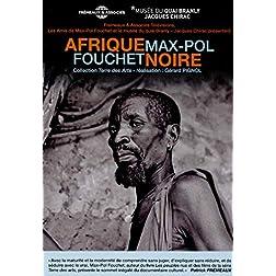 Max- Pol Fouchet - Afrique Noire