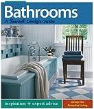 Bathrooms: A Sunset Design Guide: Inspiration + Expert Advice