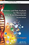 Statistics and Data Analysis for Microarrays Using R and Bioconductor, Second Edition (Chapman &amp; Hall/CRC Mathematical &amp; Computational Biology)