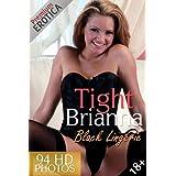 Tight Brianna Vol. 2 - Black Lingerie (Premium Erotica)