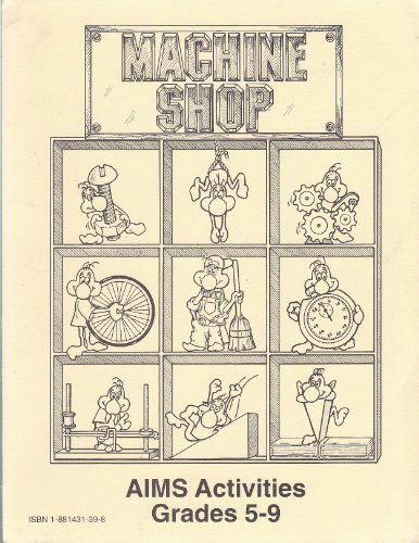 Machine Shop: Simple Machines, Sheldon Wrickson