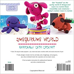 Amigurumi World Seriously Cute Crochet : Amigurumi World: Seriously Cute Crochet: Ana Paula Rimoli ...