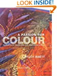 A Passion for Colour: Exploring Colou...