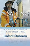Sailing Through Acts: Across the Mediterranean in the Wake of St.Paul