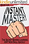 INSTANT MASTERY: The Secret Behind Le...