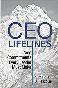 CEO Lifelines: Nine Commitments Every Leader Must Make