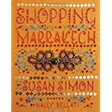 Shopping in Marrakechby Susan Simon
