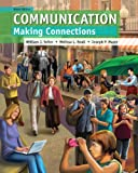 img - for Communication: Making Connections (9th Edition) book / textbook / text book