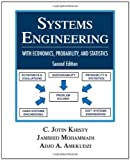 img - for By C. Jotin Khisty - Systems Engineering: With Economics, Probability, and Statistics (2nd) (12.2.2011) book / textbook / text book