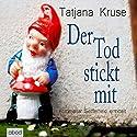 Der Tod stickt mit: Kommissar Seifferheld ermittelt Hörbuch von Tatjana Kruse Gesprochen von: Jo Kern