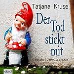 Der Tod stickt mit: Kommissar Seifferheld ermittelt | Tatjana Kruse