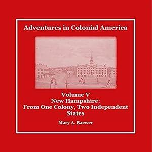 Adventures in Colonial America: Volume 5 Audiobook
