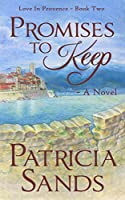 Promises to Keep - A Novel (Love in Provence Book 2) (English Edition)