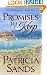 Promises to Keep - A Novel (Love in P...