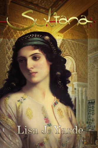 Sultana: A Novel of Moorish Spain