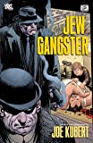 Jew Gangster (1401231799) by Kubert, Joe