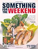 Something for the Weekend: 60 fabulous recipes for a Lazy Brunch Simon Rimmer