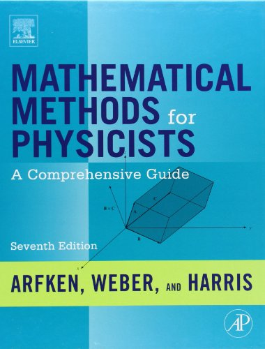 Mathematical Methods for Physicists, Seventh Edition: A...