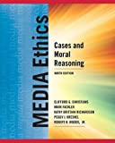img - for Media Ethics: Cases and Moral Reasoning book / textbook / text book