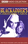 Blackadder's Christmas Carol | Richard Curtis,Ben Elton