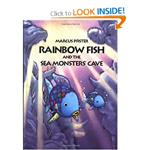 Rainbow Fish and the Sea Monster's Cave Marcus Pfister