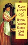Original 1896 Boston Cooking-School Cook Book (0486296970) by Farmer, Fannie Merritt